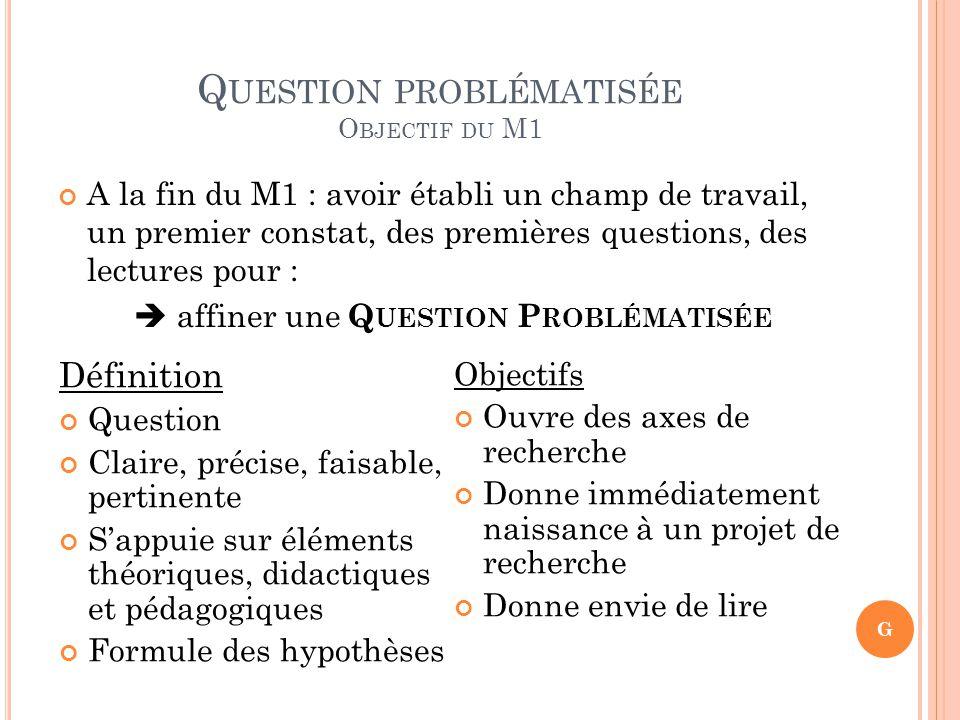Question problématisée Objectif du M1