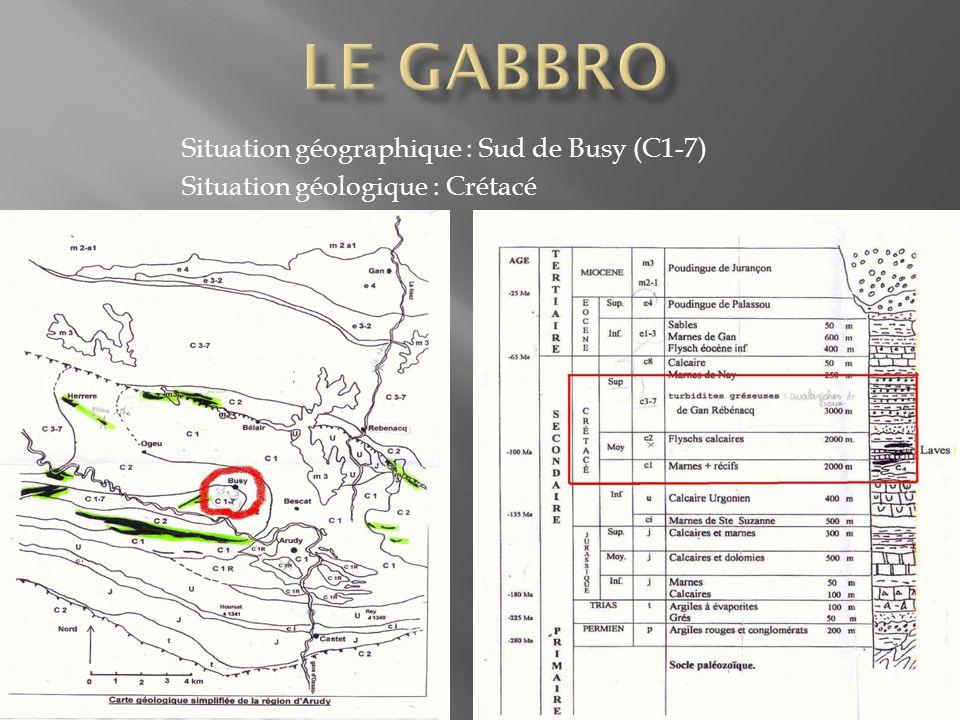 Le gabbro Situation géographique : Sud de Busy (C1-7)