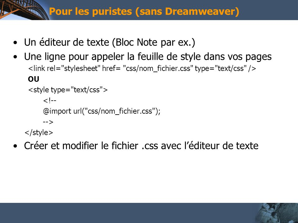 Css et dreamweaver ppt video online t l charger - Telecharger un bloc note pour le bureau ...