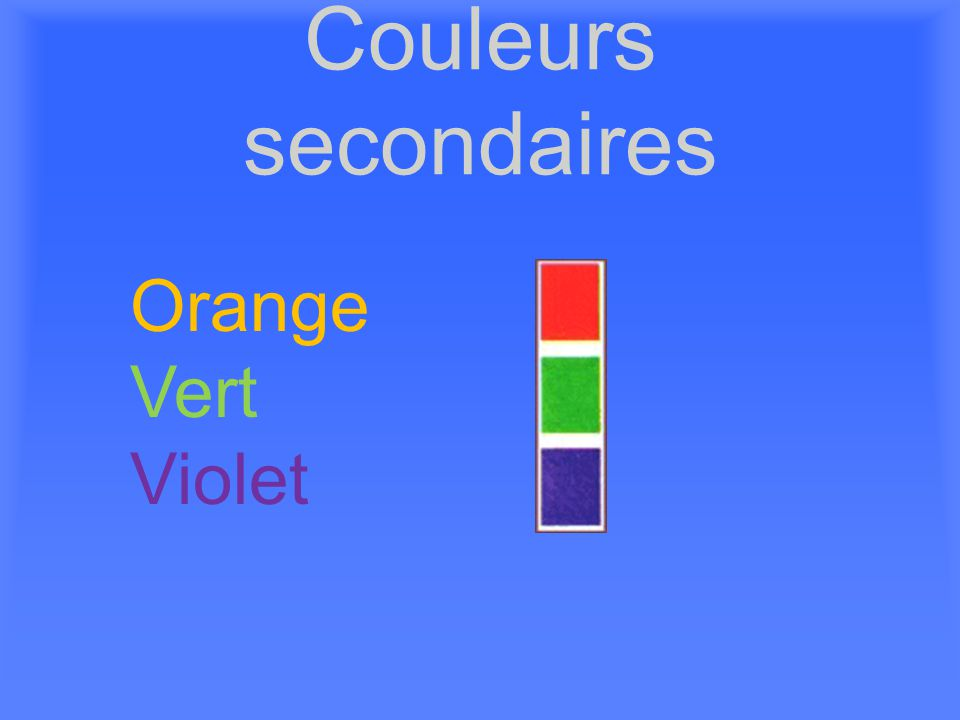 Couleurs secondaires Orange Vert Violet