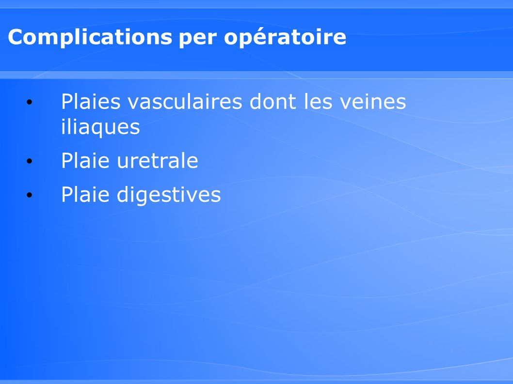 Complications per opératoire