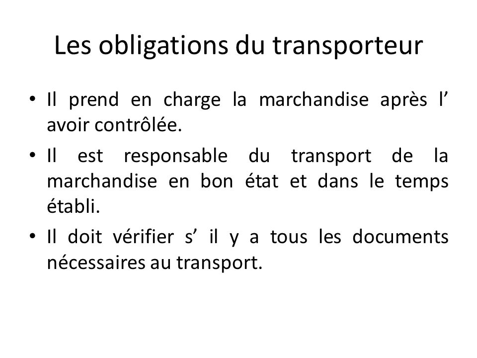 Les obligations du transporteur