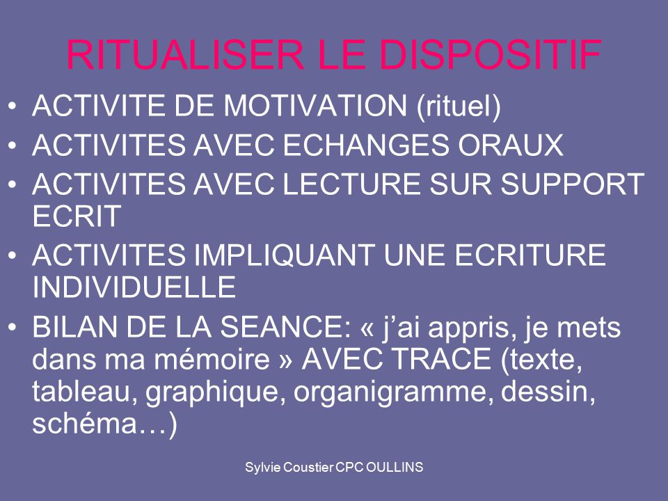 RITUALISER LE DISPOSITIF