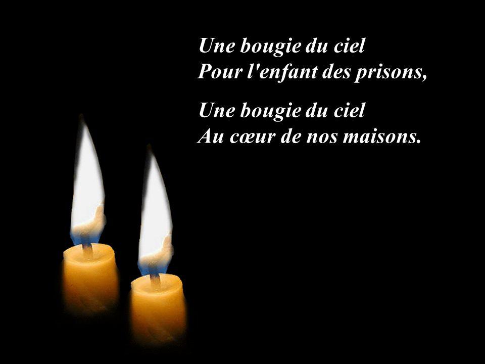 Une bougie du ciel Pour l enfant des prisons,