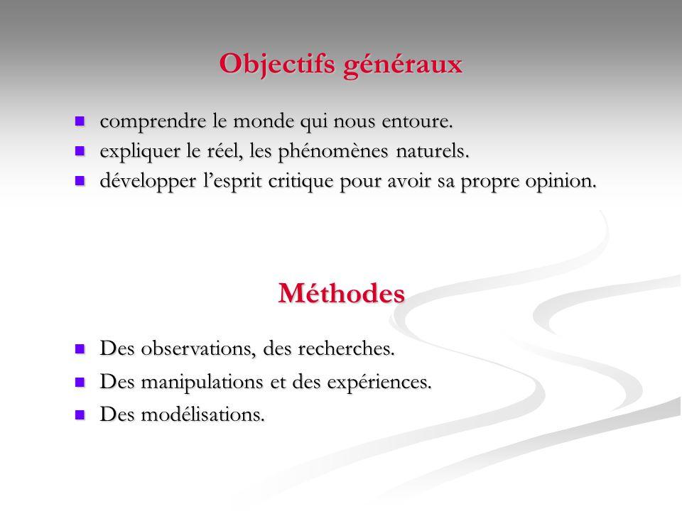 Objectifs généraux Méthodes
