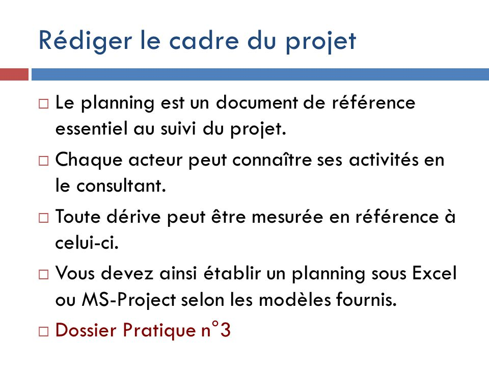 Rédiger le cadre du projet