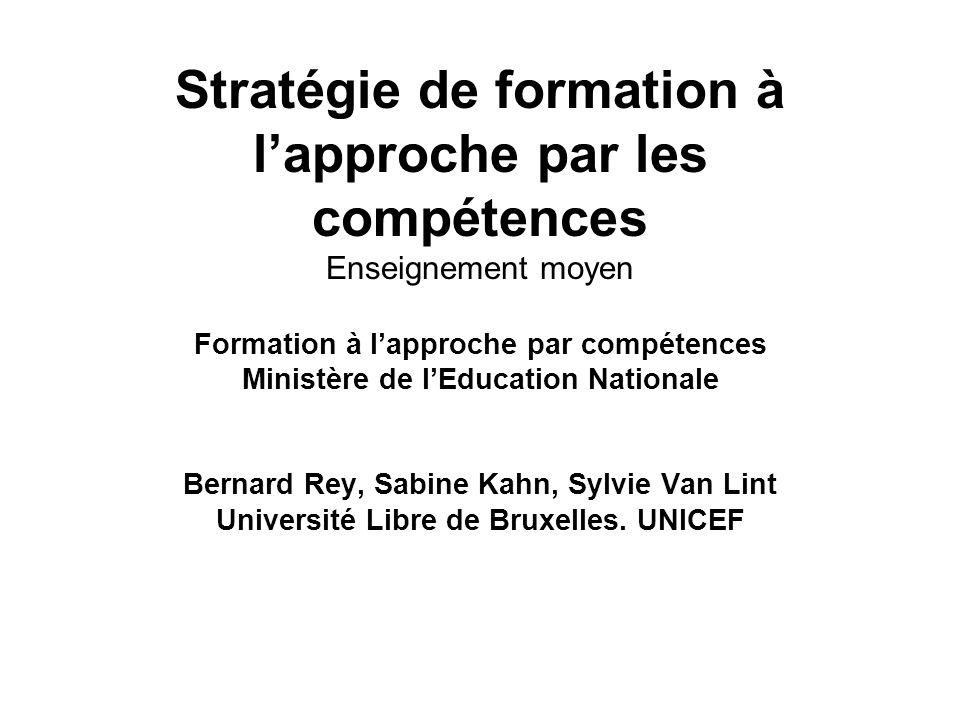 Stratégie de formation à l'approche par les compétences Enseignement moyen