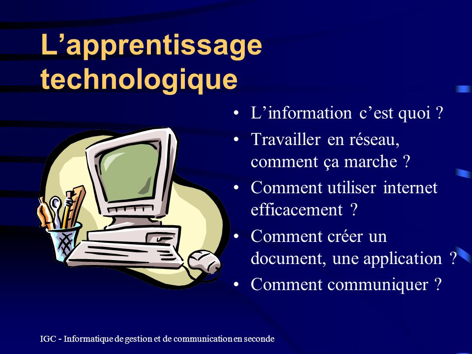 L'apprentissage technologique