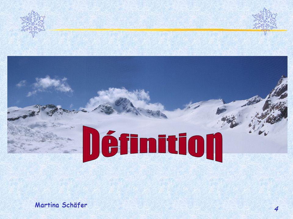 Définition Martina Schäfer