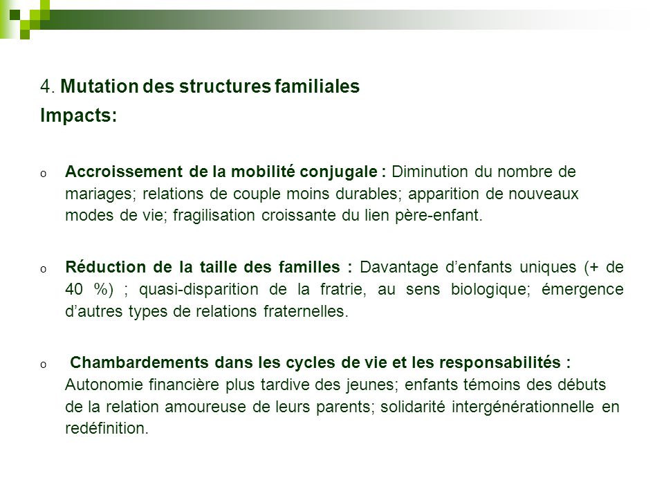 4. Mutation des structures familiales Impacts: