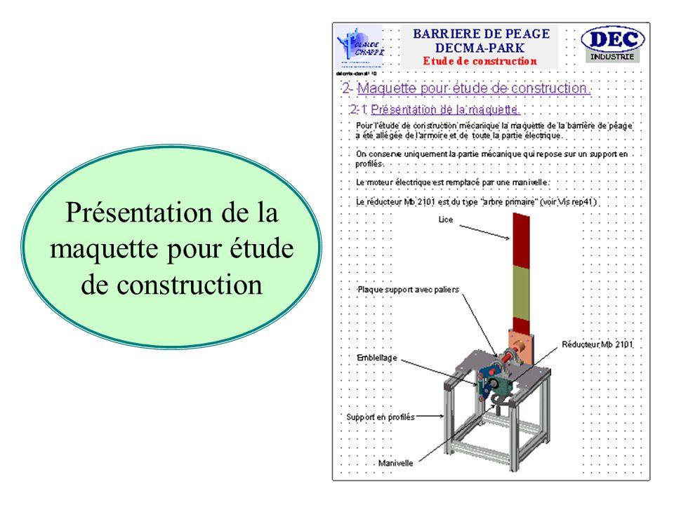 Présentation de la maquette pour étude de construction