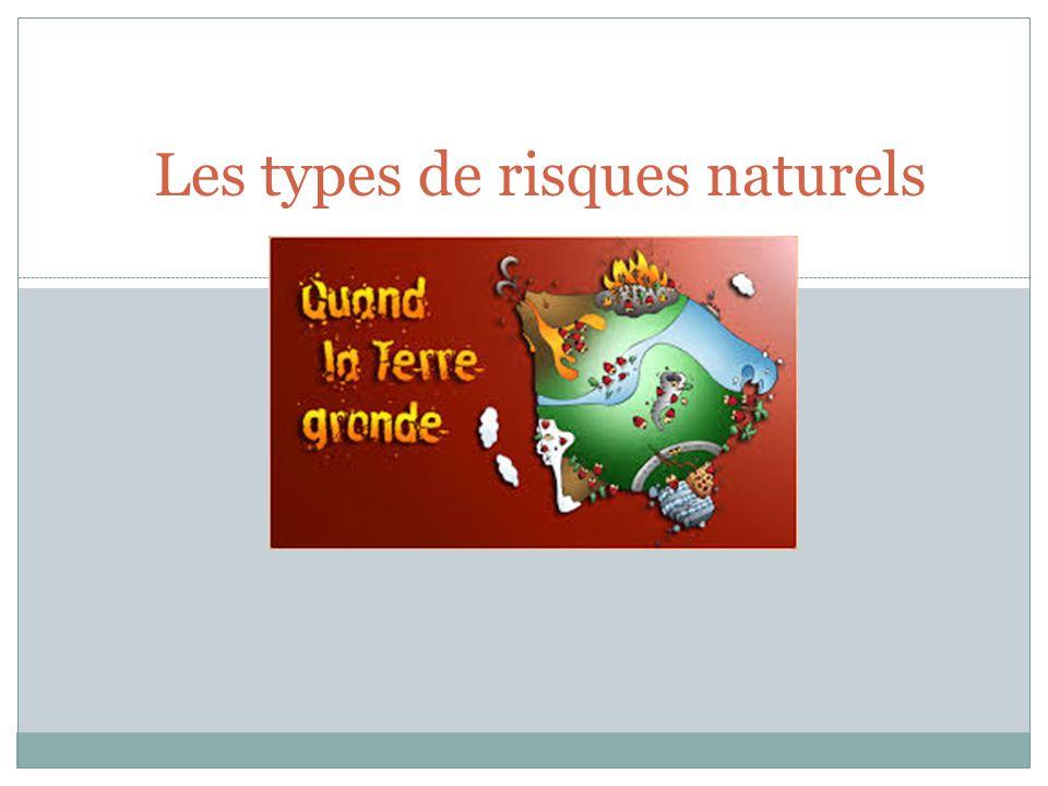 Les types de risques naturels