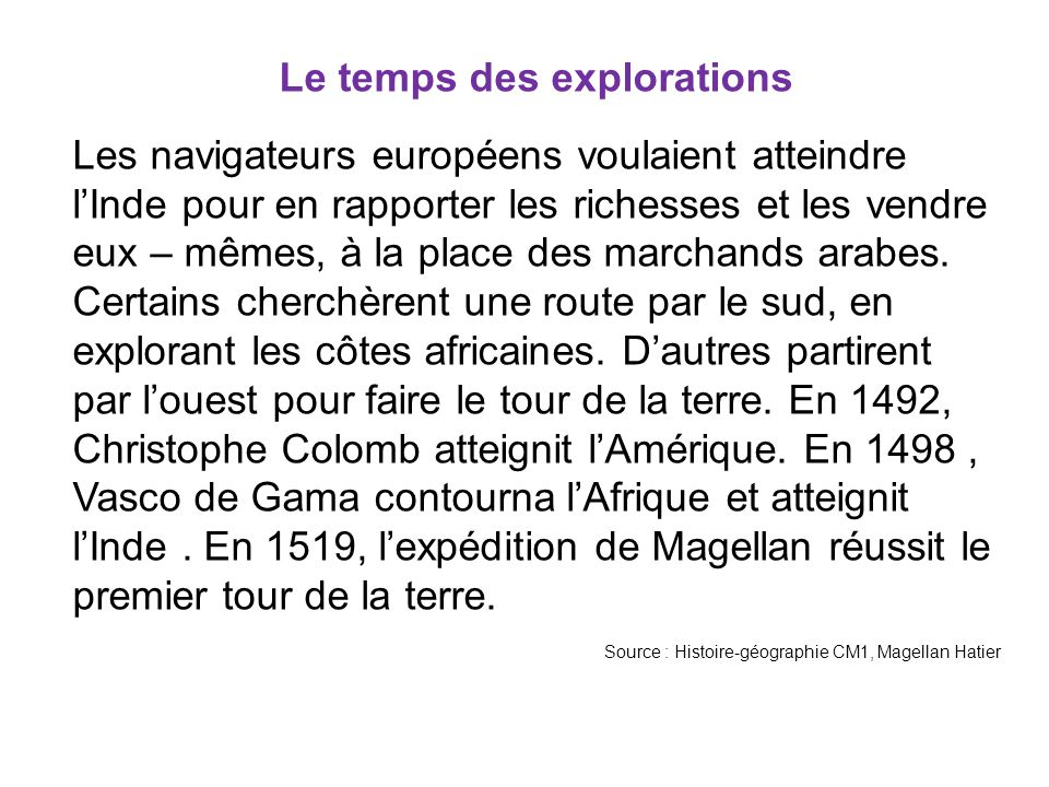 Le temps des explorations