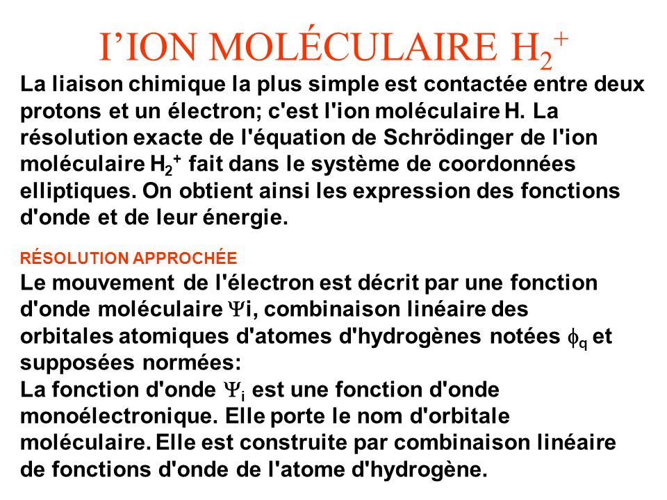 I'ION MOLÉCULAIRE H2+