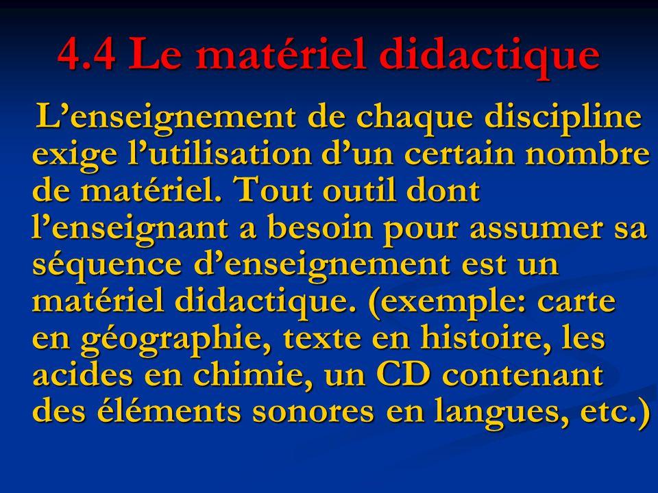 4.4 Le matériel didactique