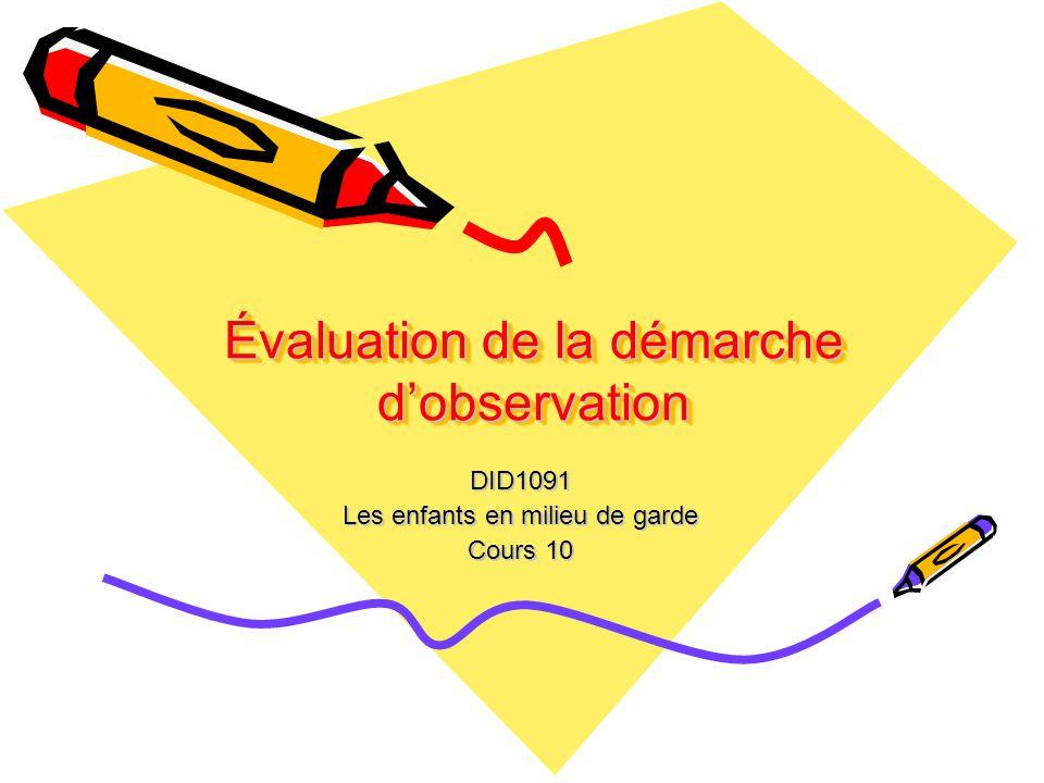 Évaluation de la démarche d'observation