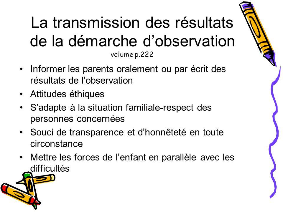 La transmission des résultats de la démarche d'observation volume p