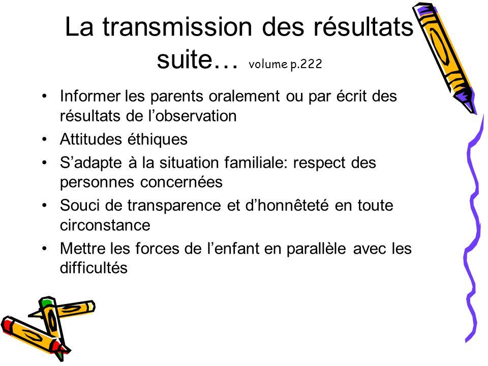 La transmission des résultats suite… volume p.222