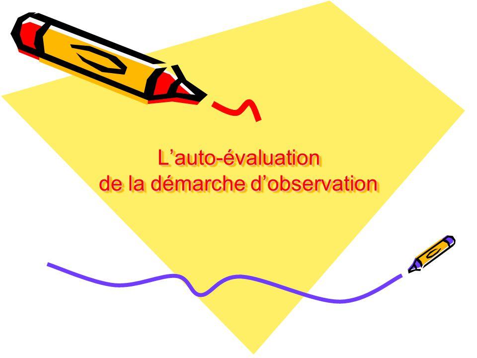 L'auto-évaluation de la démarche d'observation