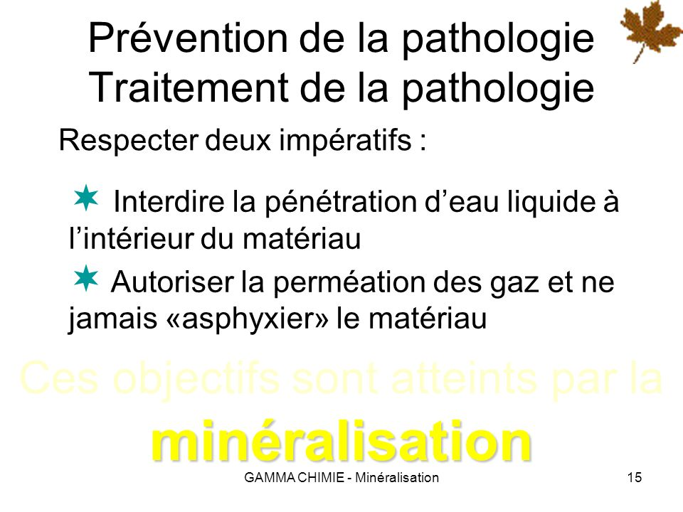 Prévention de la pathologie Traitement de la pathologie