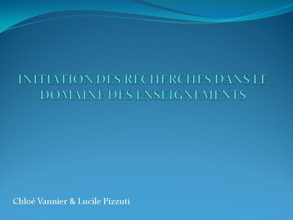 INITIATION DES RECHERCHES DANS LE DOMAINE DES ENSEIGNEMENTS