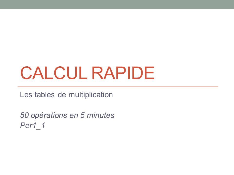 Les tables de multiplication 50 op rations en 5 minutes per1 1 ppt t l charger - Table de multiplication de 50 ...