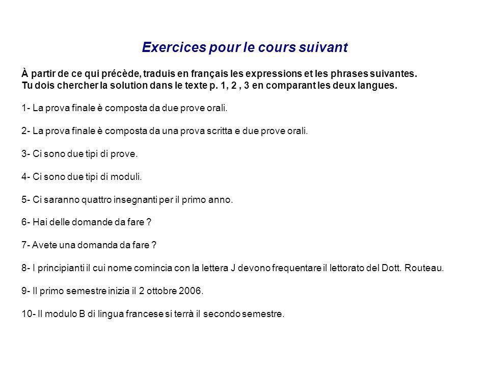 Exercices pour le cours suivant