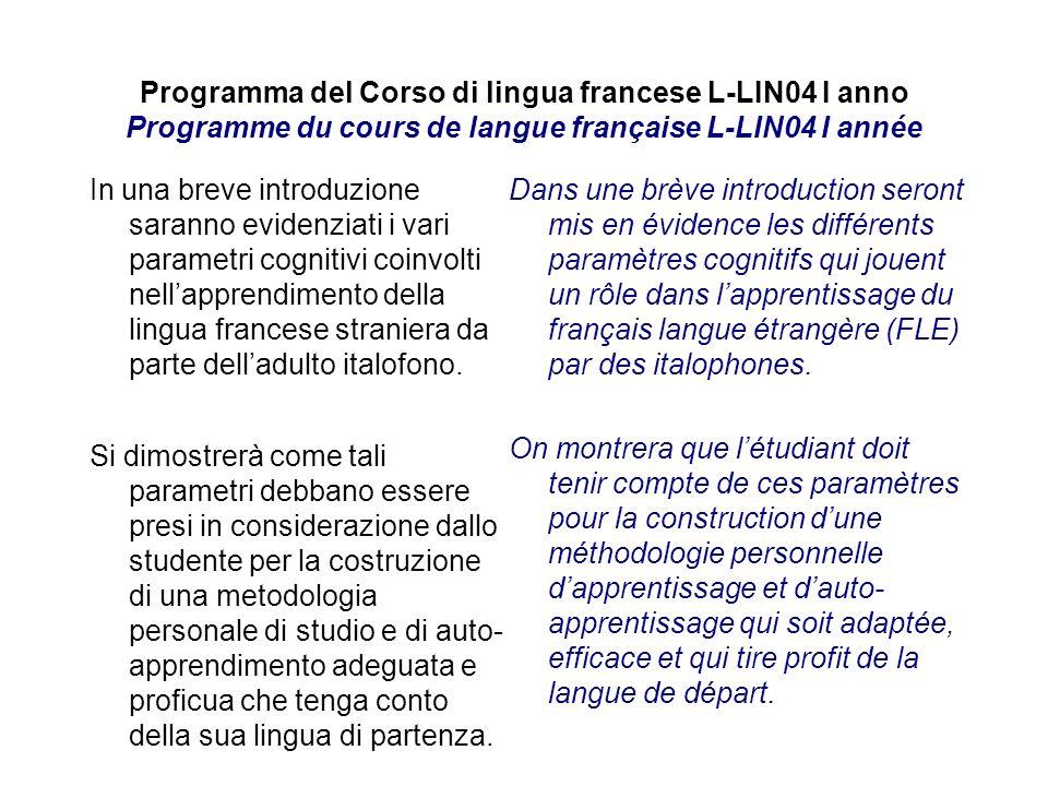 Programma del Corso di lingua francese L-LIN04 I anno Programme du cours de langue française L-LIN04 I année