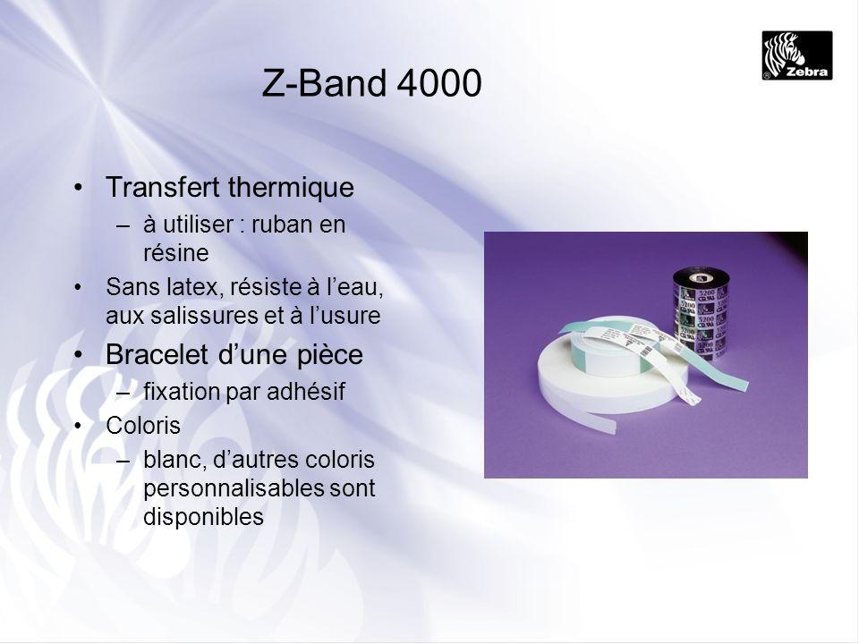 Z-Band 4000 Transfert thermique Bracelet d'une pièce