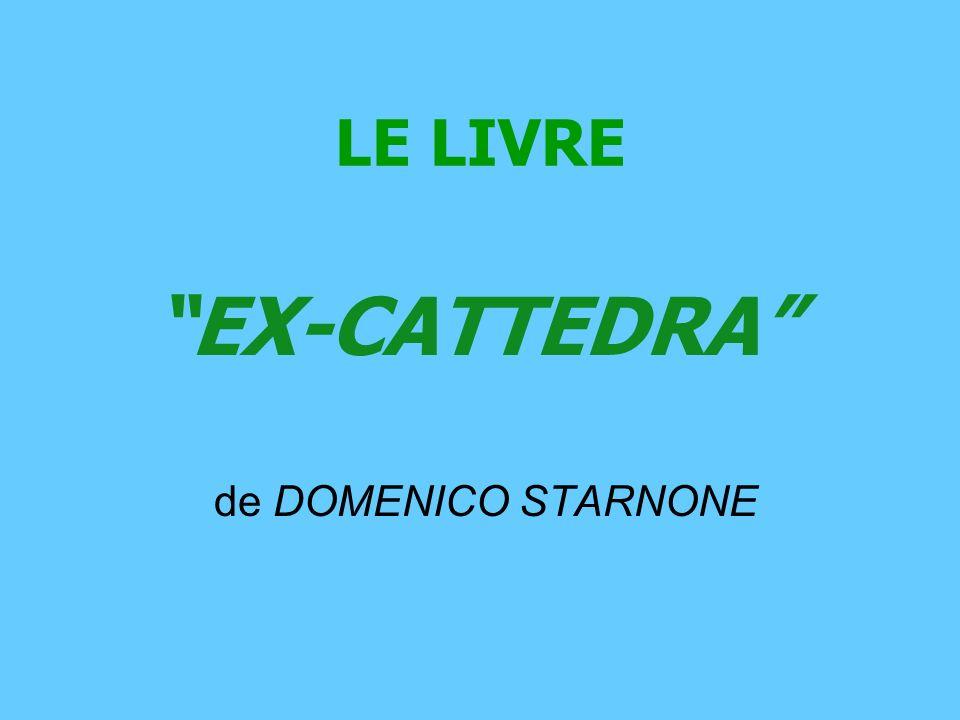 LE LIVRE EX-CATTEDRA de DOMENICO STARNONE