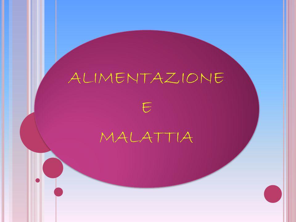 ALIMENTAZIONE MALATTIA E