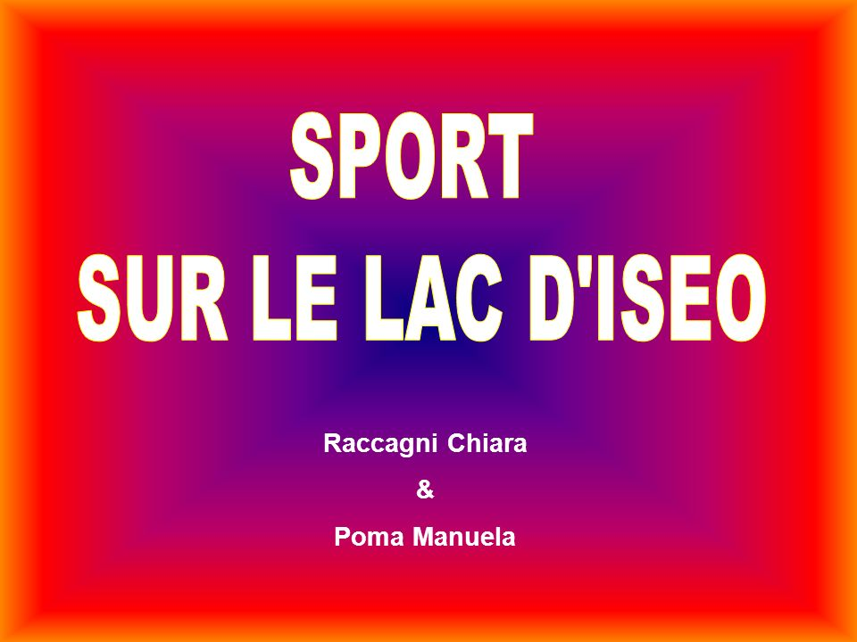 SPORT SUR LE LAC D ISEO Raccagni Chiara & Poma Manuela