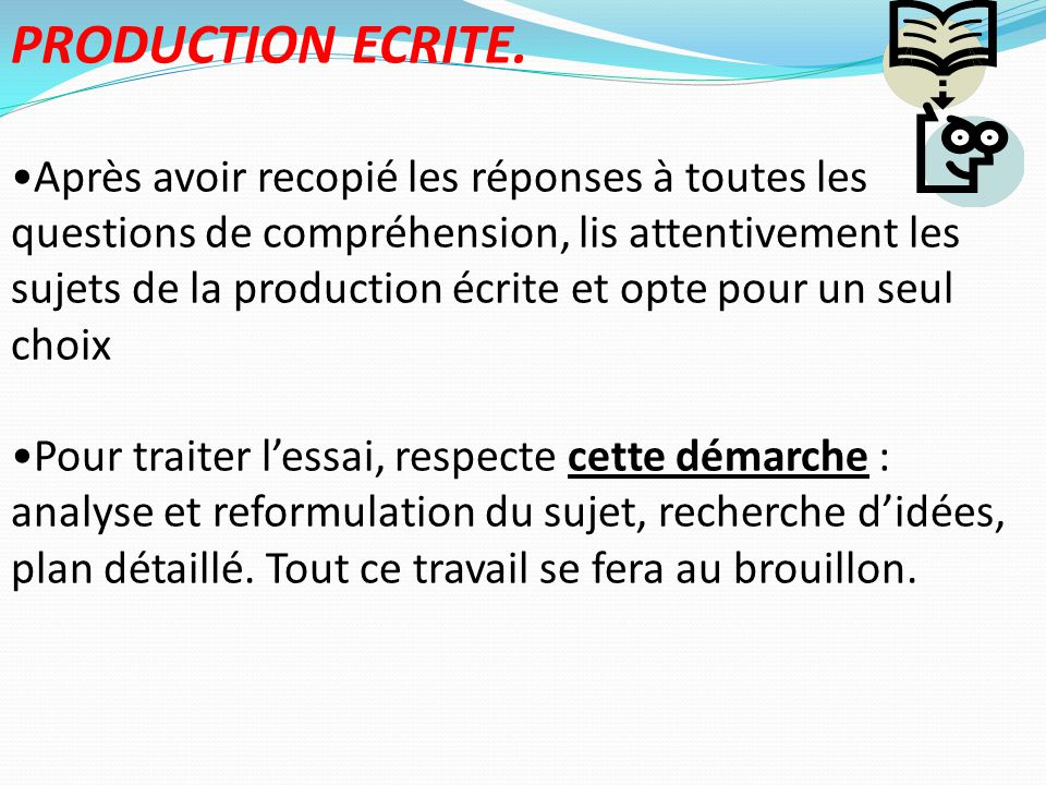 PRODUCTION ECRITE.