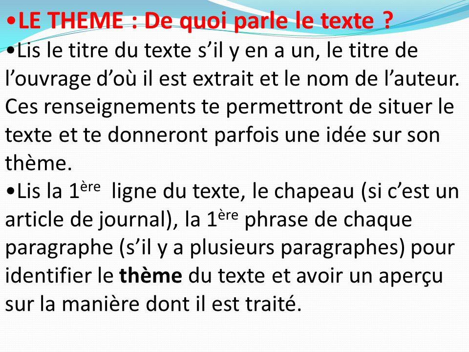 LE THEME : De quoi parle le texte