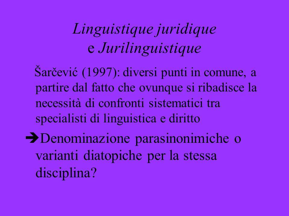 Linguistique juridique e Jurilinguistique
