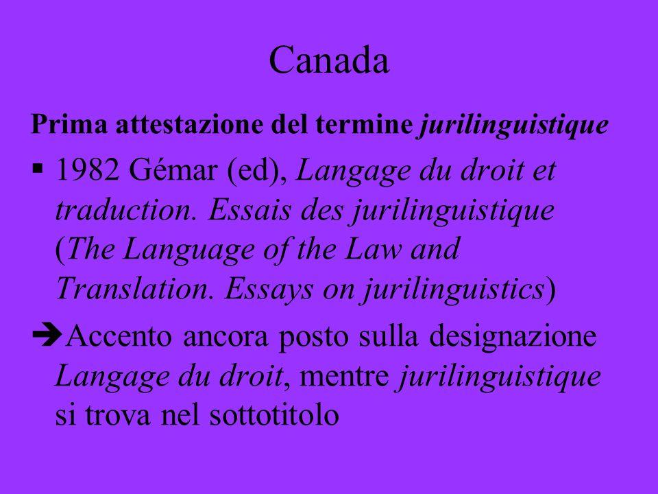 Canada Prima attestazione del termine jurilinguistique.