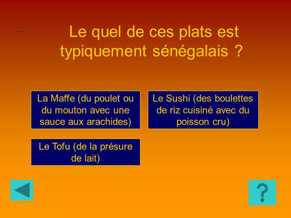 Le quel de ces plats est typiquement sénégalais