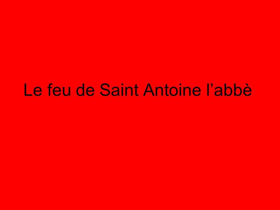 Le feu de Saint Antoine l'abbè