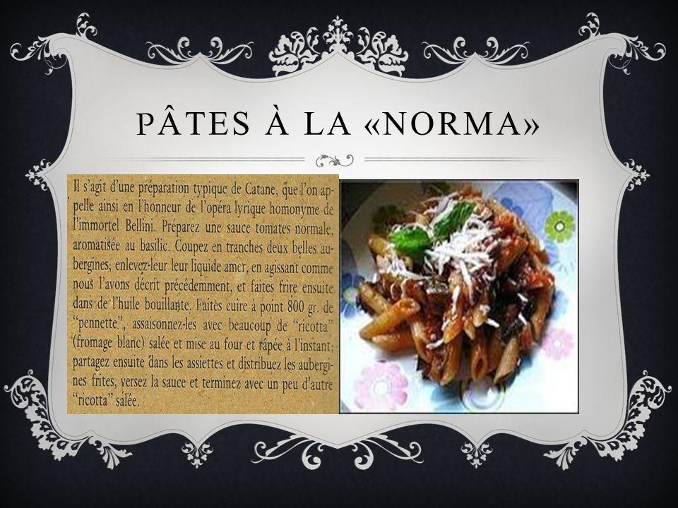 PÂTES À LA «NORMA»