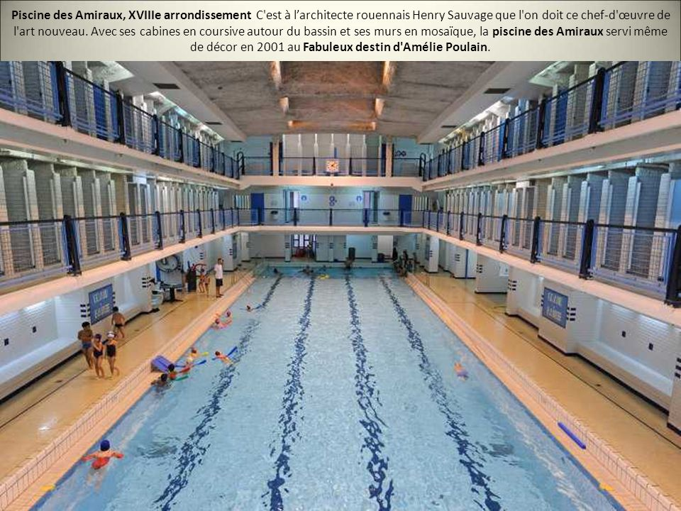Les 20 plus belles piscines de paris ppt video online for Piscine des amiraux