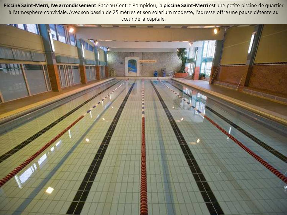 Les 20 plus belles piscines de paris ppt video online for Piscine saint merri