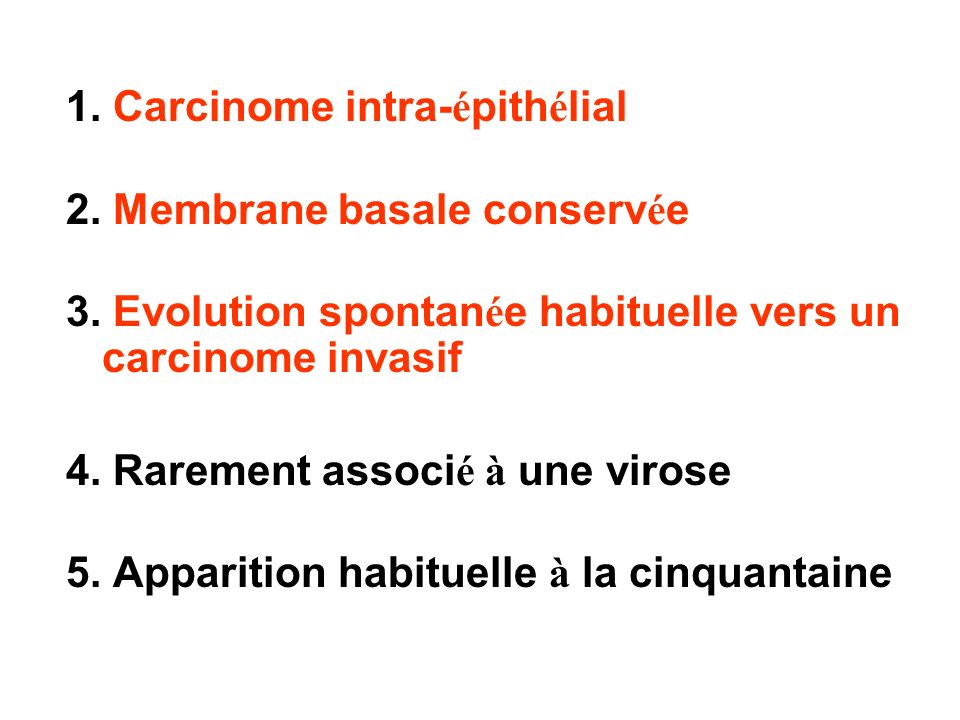 1. Carcinome intra-épithélial