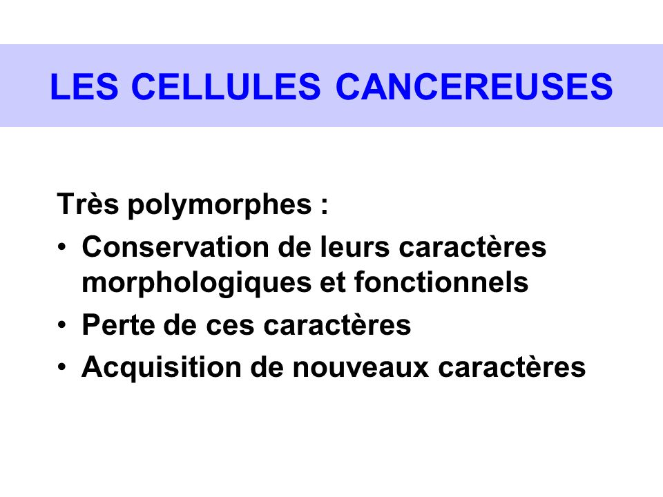 LES CELLULES CANCEREUSES