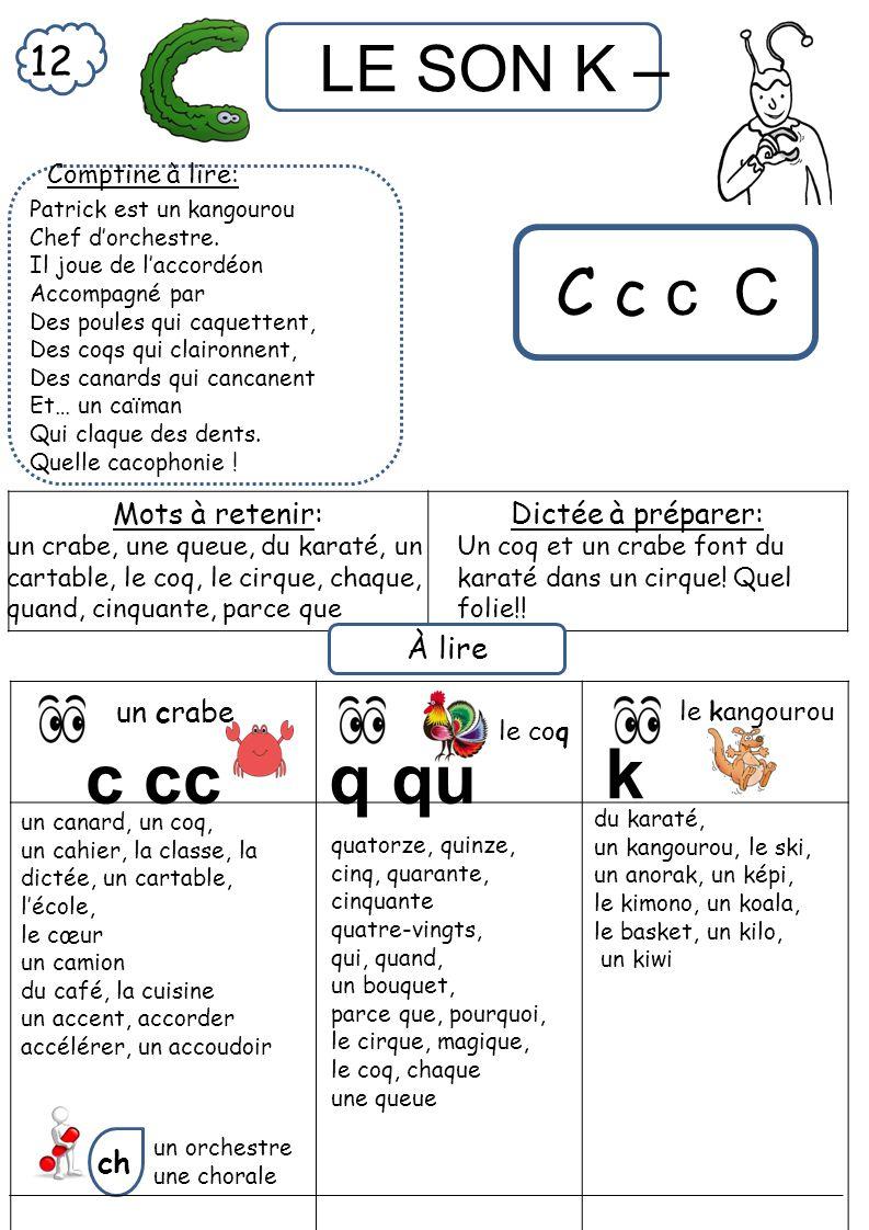 c cc q qu k C c c C 12 À lire ch Mots à retenir: Dictée à préparer: