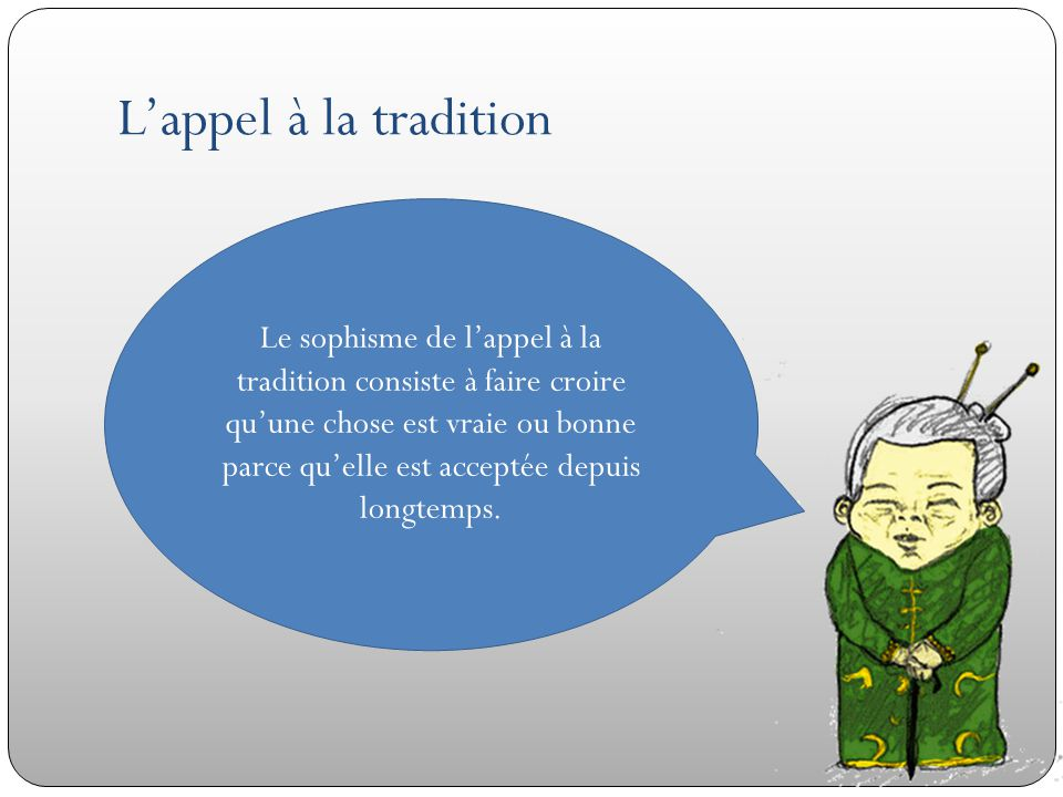 L'appel à la tradition