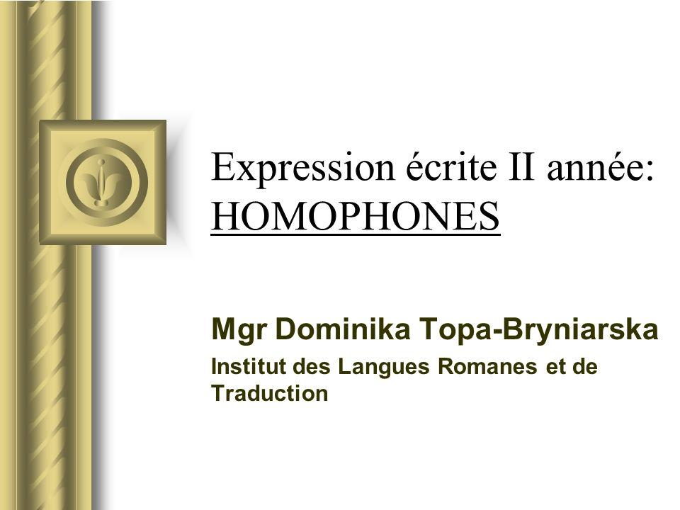 Expression écrite II année: HOMOPHONES