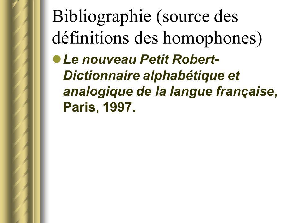 Bibliographie (source des définitions des homophones)
