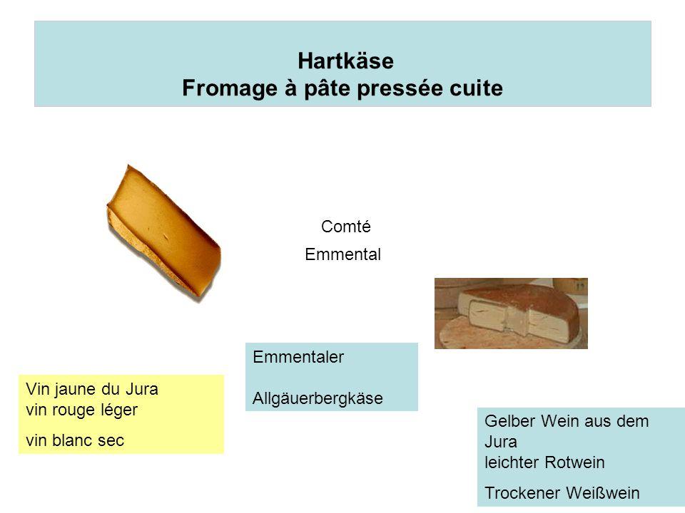 Hartkäse Fromage à pâte pressée cuite Comté Emmental