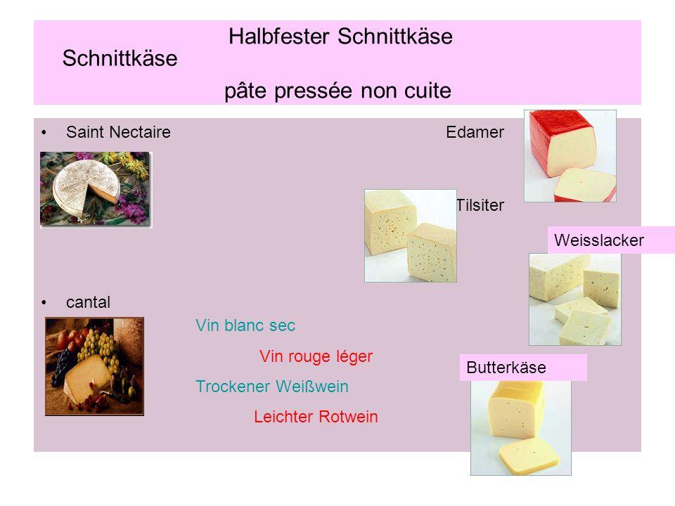 Halbfester Schnittkäse pâte pressée non cuite