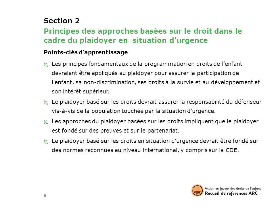 Section 2 Principes des approches basées sur le droit dans le cadre du plaidoyer en situation d urgence.